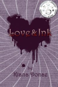 Love and Ink | Kiana Donae