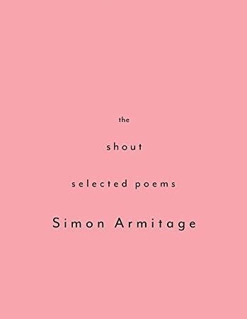 The Shout | Simon Armitage | Book Review