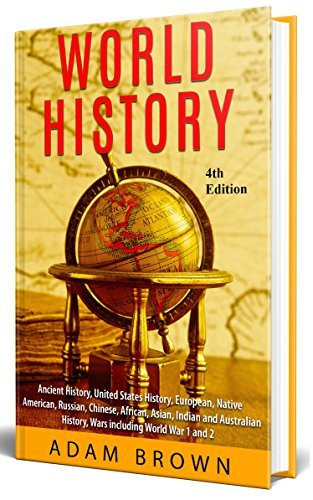 World History: Ancient History, United States History   Adam Brown   A Book Review